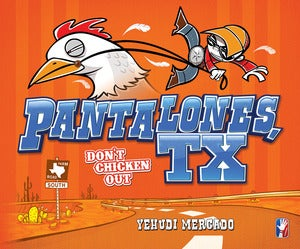 Image of Pantalones, TX: Don't Chicken Out (Hardcover)