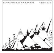 Image of Tapeworms Eat Bookworms- Old Forms 7&quot;