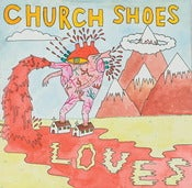 Image of Church Shoes - 'Loves' LP (KMJ)